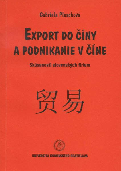 Export do Číny a podnikanie v Číne - Skúsenosti slovenských firiem