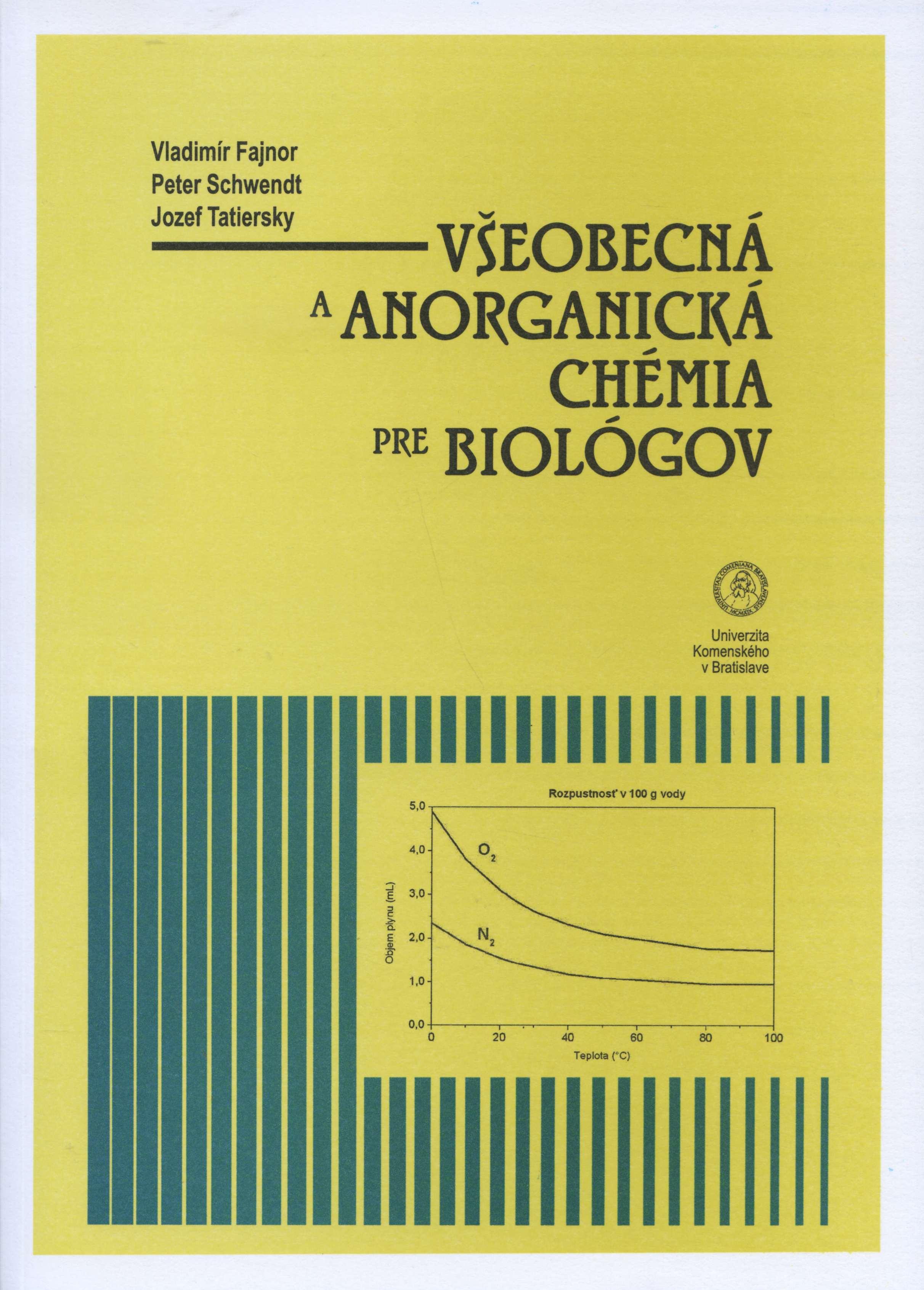 Všeobecná a anorganická chémia pre biológov