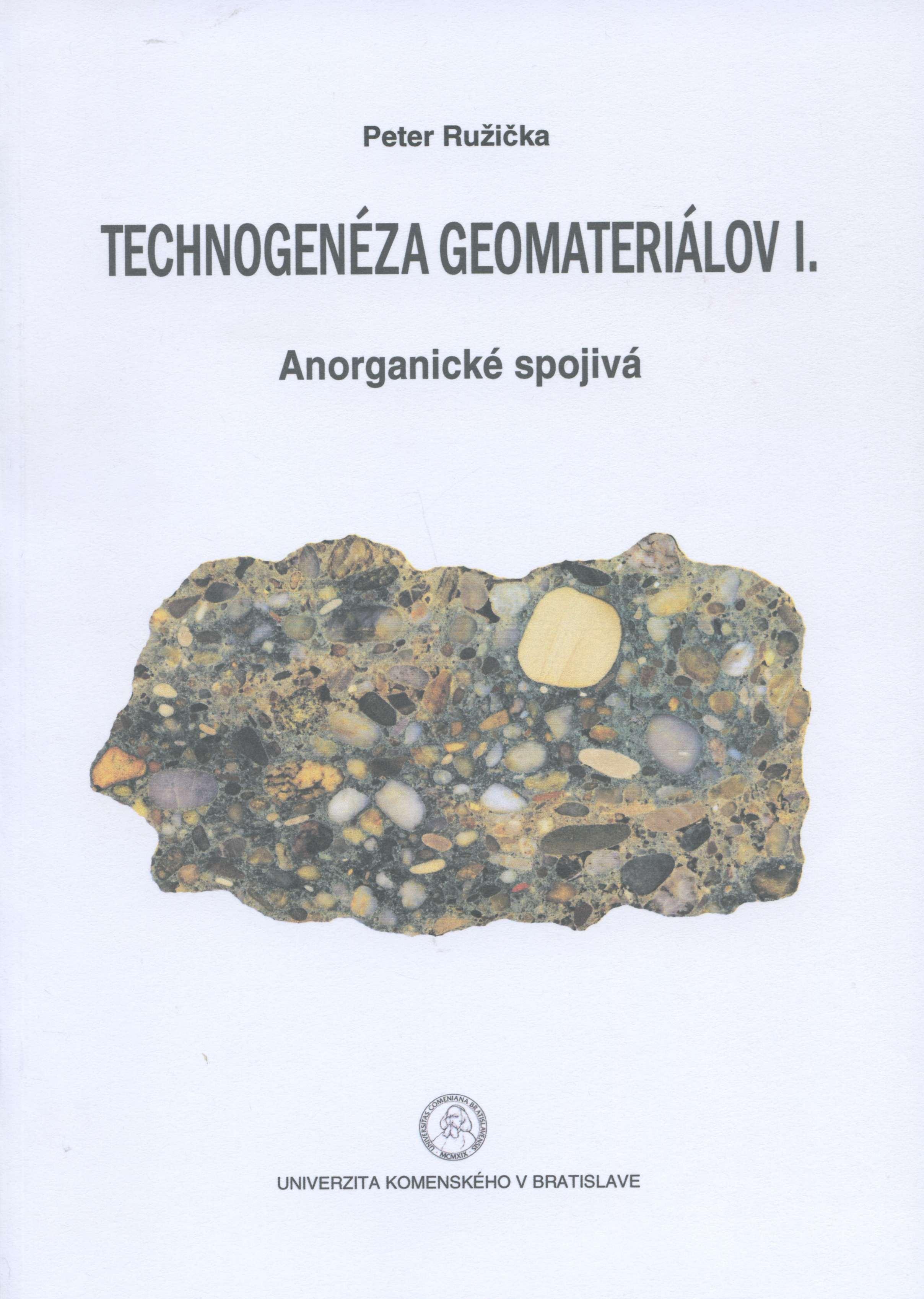 Technogenéza geomateriálov I. - Anorganické spojivá