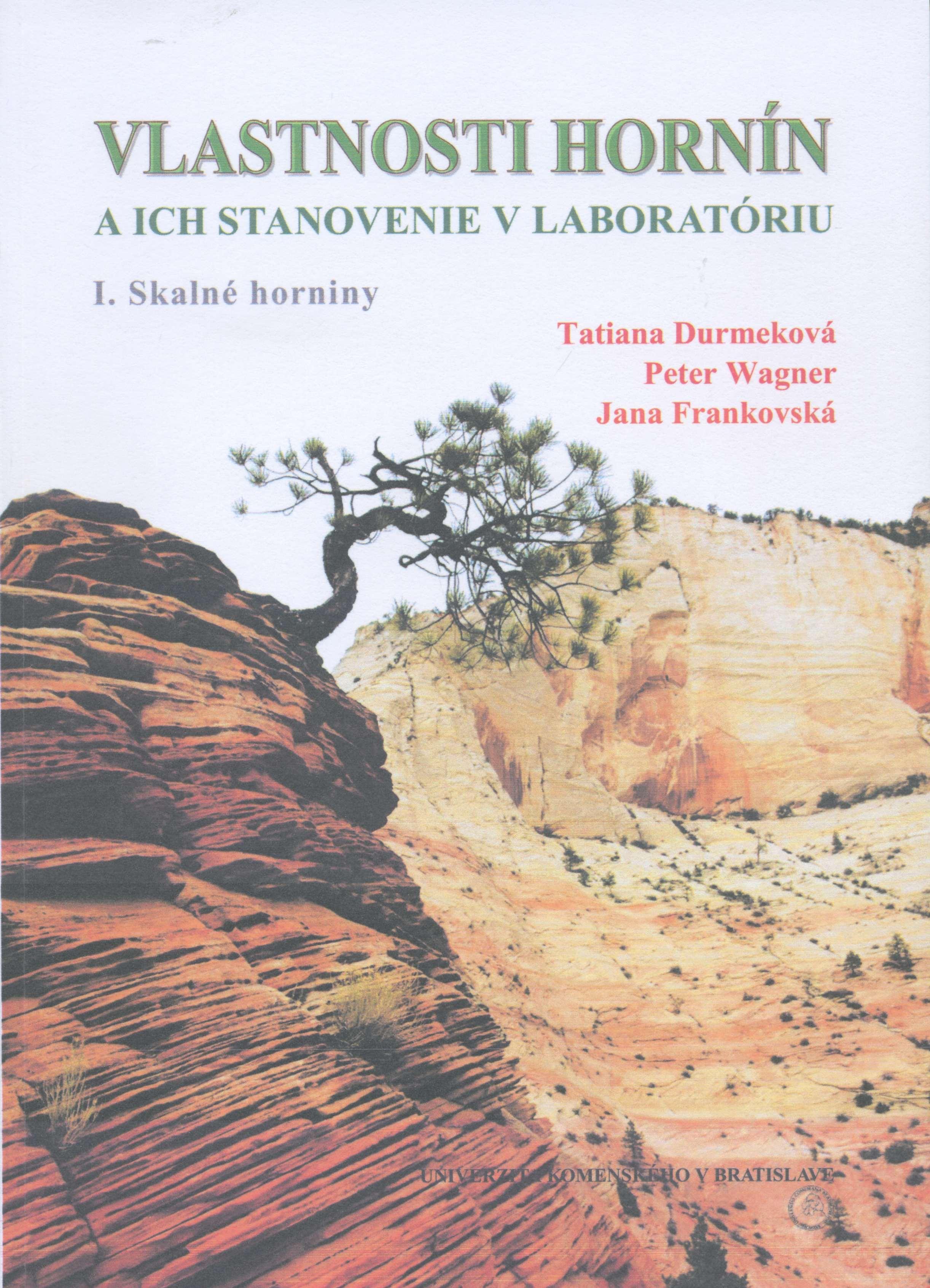 Vlastnosti hornín a ich stanovenie v laboratóriu - I. Skalné horniny
