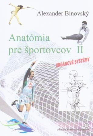 Anatómia pre športovcov II - Orgánové systémy