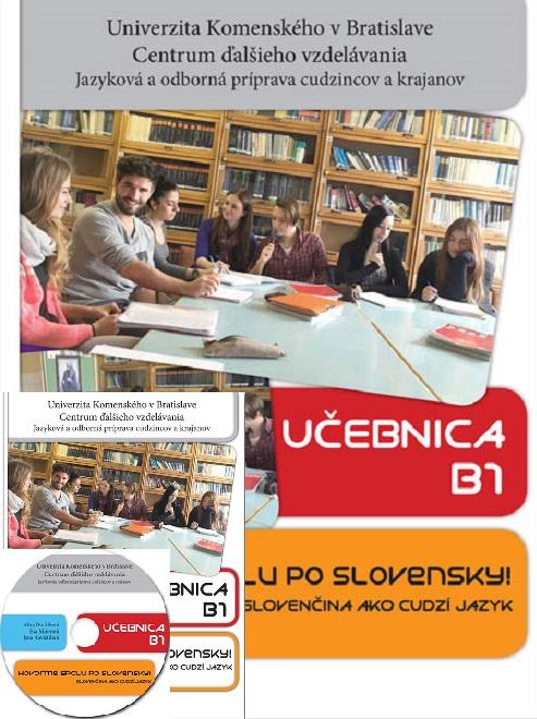 Hovorme spolu po slovensky - Cvičebnica B1 + Učebnica B1 + CD (Komplet 2xkniha + 1xCD) - Slovenčina ako cudzí jazyk