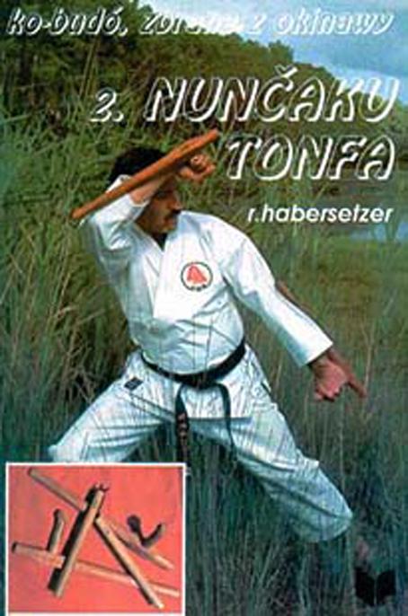 Ko-Budó, zbrane z Okinawy 2. Nunčaku, Tonfa
