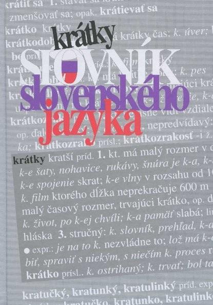 Krátky slovník slovenského jazyka - 4. doplnené a upravené vydanie
