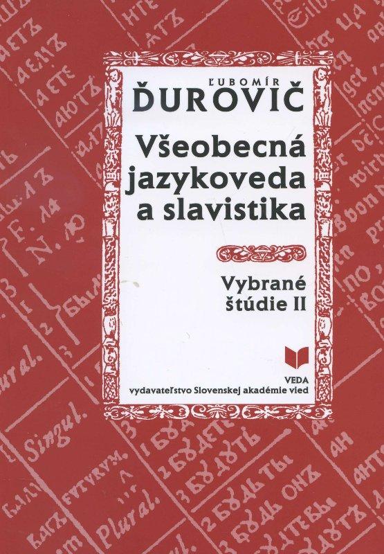 Všeobecná jazykoveda a slavistika - Vybrané štúdie II