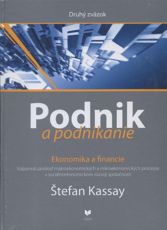 Podnik a podnikanie (Druhý zväzok) - Ekonomika a financie