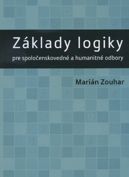Základy logiky - pre spoločenskovedné a humanitné odbory
