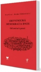 Ekonomická demokracia dnes - Od teórie k praxi