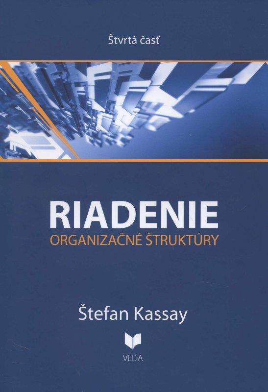 Riadenie 4 - organizačné štruktúry