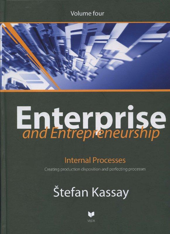 Enterprise and Entrepreneurship 4 - Internal Processes