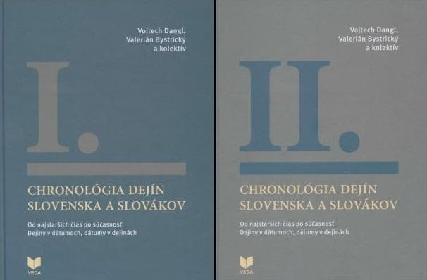 Chronológia dejín Slovenska a Slovákov I.-II. zväzok - Od najstarších čias po súčasnosť. Dejiny v dátumoch, dátumy v dejinách