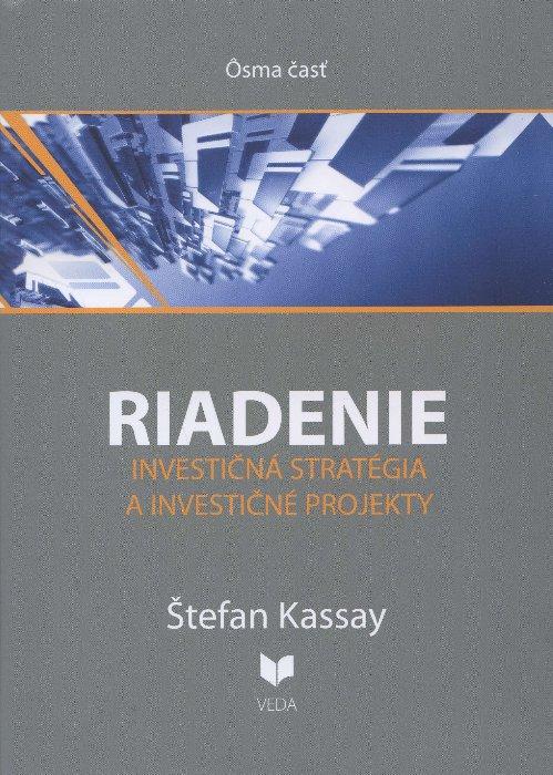 Riadenie 8 - Investičná stratégia a investičné projekty