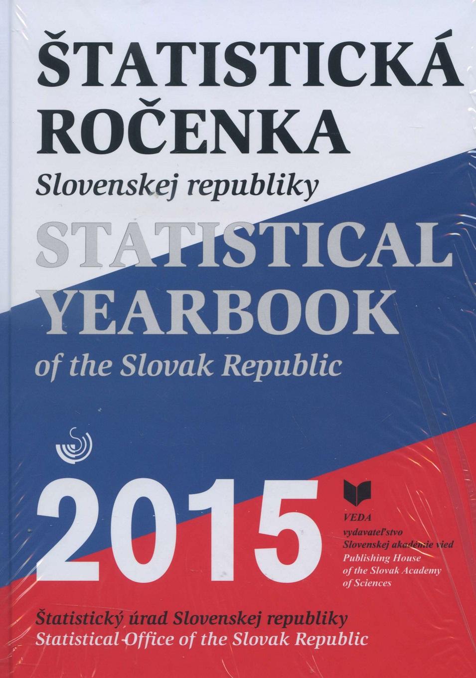Štatistická ročenka Slovenskej republiky 2015/Statistical Yearbook of the Slovak Republic 2015