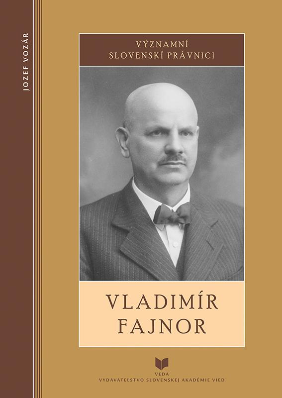 Vladimír Fajnor - Významní slovenskí právnici
