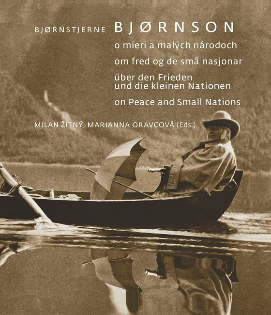 Bjornstjerne Bjornson - o mieri a malých národoch / om fred og sma nasjonar / über den Frieden und die kleine Nationen / on Peace and Small Nations