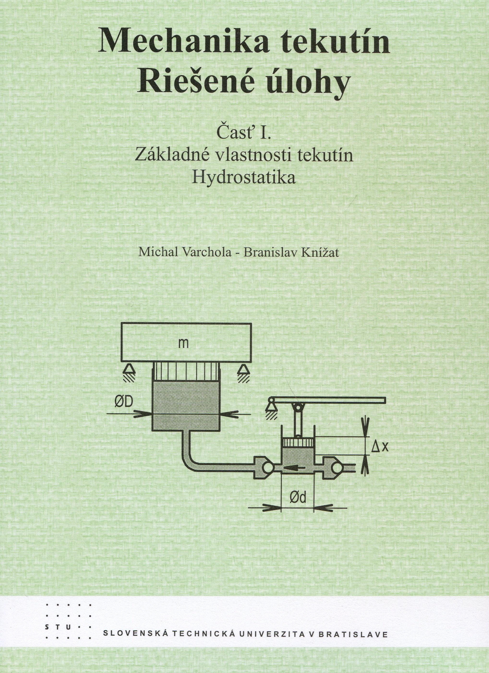 Mechanika tekutín - Riešené príklady 1. časť