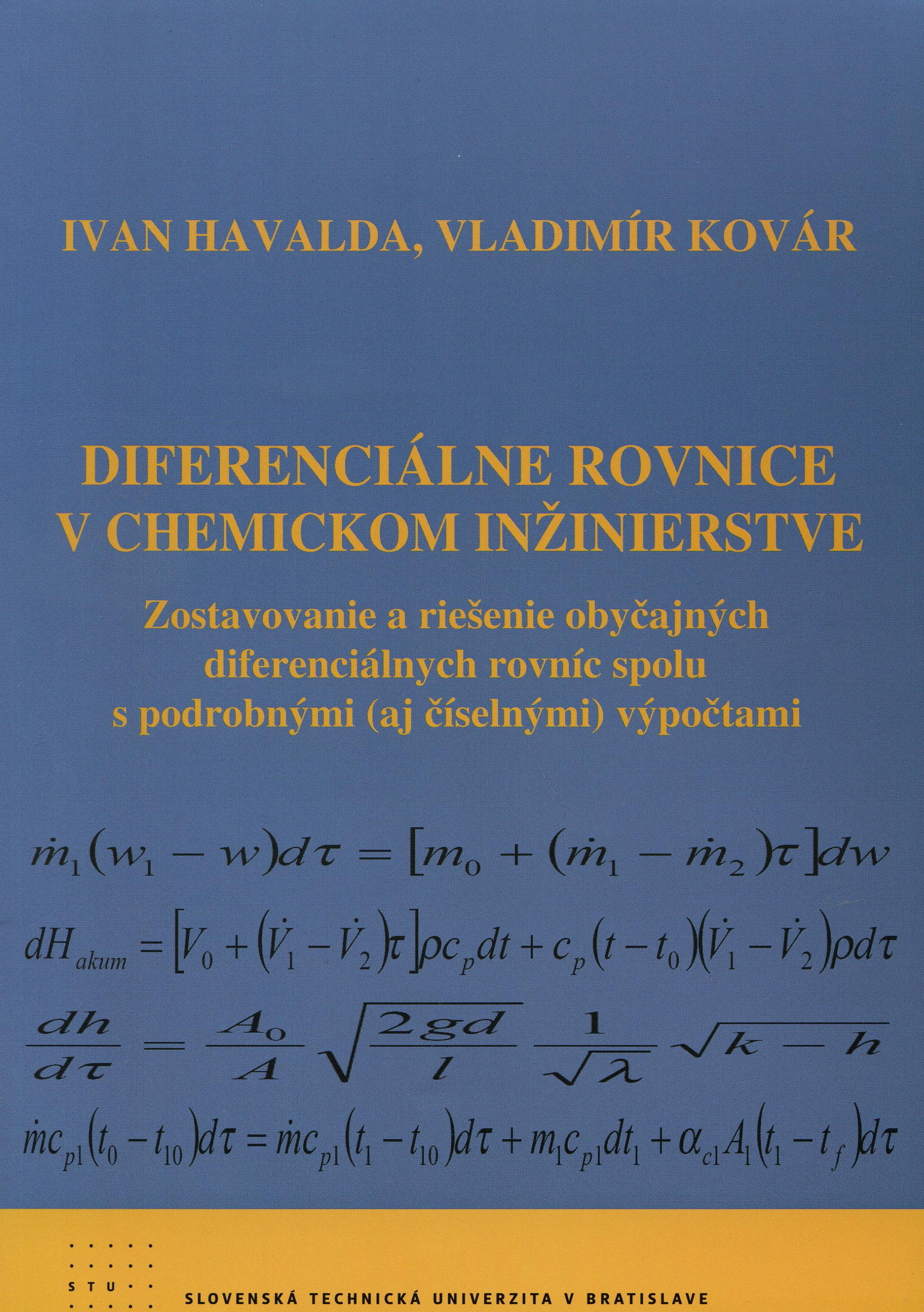 Diferenciálne rovnice v chemickom inžinierstve - Zostavovanie a riešenie obyčajných diferenciálnych rovníc