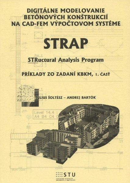 Digitálne modelovanie betónových konštrukcií na CAD-FEM výpočtovom systéme - Strap - structural analysis program