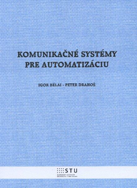 Komunikačné systémy pre automatizáciu