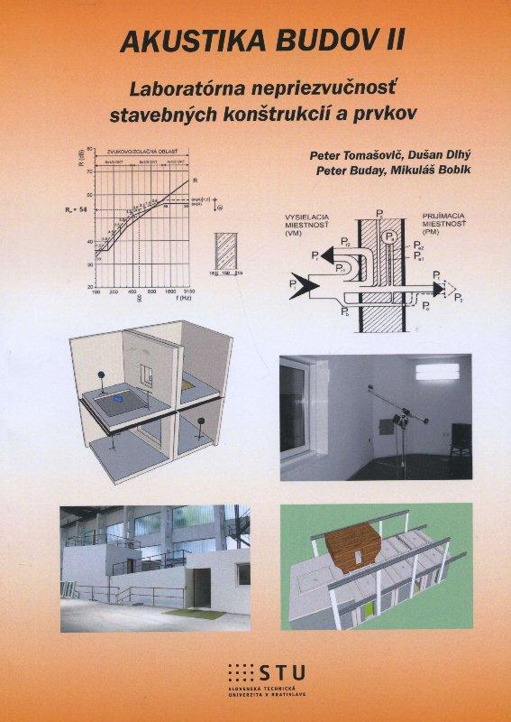 Akustika budov II - Laboratórna nepriezvučnosť stavebných konštrukcií a prvkov