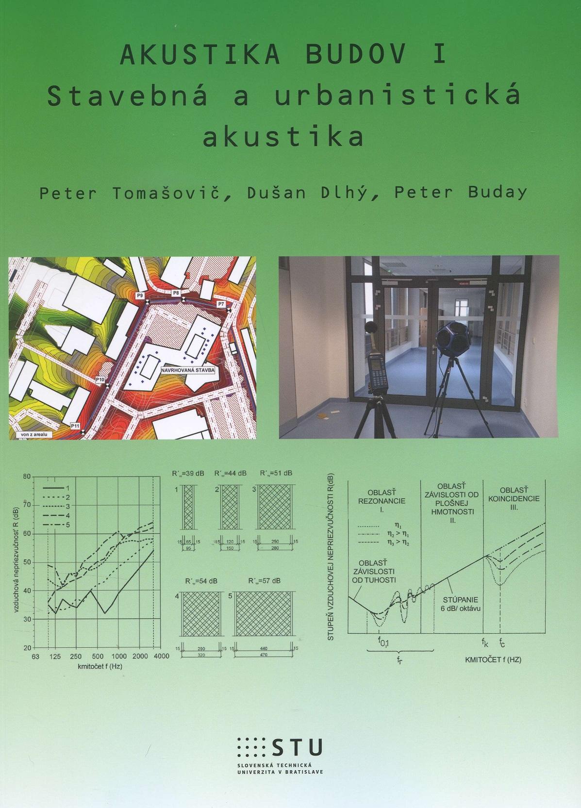 Akustika budov I. - Stavebná a urbanistická akustika