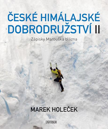 České himálajské dobrodružství II - Zápisky Marouška blázna