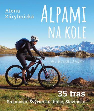 Alpami na kole - 35 tras - Rakousko, Švýcarsko, Itálie, Slovinsko