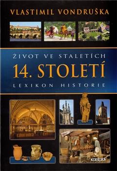Život ve staletích – 14. století