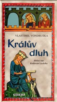 Králův dluh - Hříšní lidé Království českého