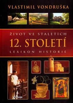 12. století - Život ve staletích