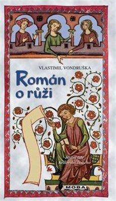 Román o růži - Hříšní lidé Království českého 9