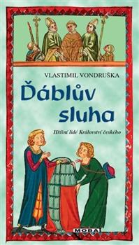 Ďáblův sluha - Hříšní lidé Království českého 19