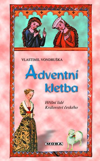 Adventní kletba - Hříšní lidé Království českého 4