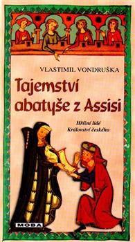 Tajemství abatyše z Assisi - Hříšní lidé Království českého