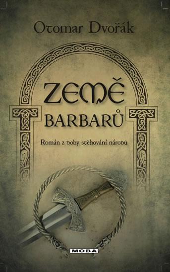 Země barbarů - Román z doby stěhování národů