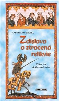 Zdislava a ztracená relikvie - Hříšní lidé Království českého 2