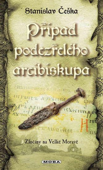 Případ podezřelého arcibiskupa - Zločiny na Velké Moravě 9
