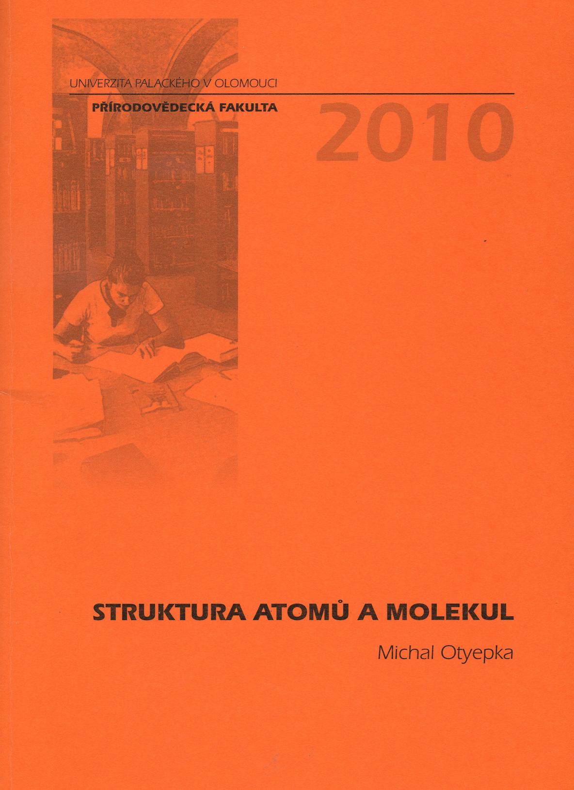 Struktura atomů a molekul