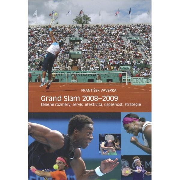 Grand Slam 2008-2009 - Tělesné rozměry, servis, efektivita, úspěšnost, strategie.