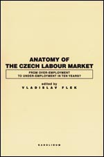 Anatomy of the Czech Labour Market - From Over-Employment to Under-Empoyment in Ten Years?