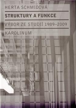 Struktury a funkce - Výbor ze studií 1989-2009