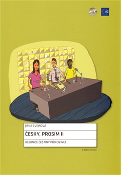 Česky, prosím II - Učebnice češtiny pro cizince, pracovní sešit