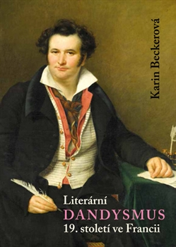 Literární dandysmus 19. století ve Francii