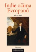Indie očima Evropanů - Orientalistika, teologie a konceptualizace náboženství
