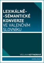 Lexikálně-sématické konverze ve valenčním slovníku