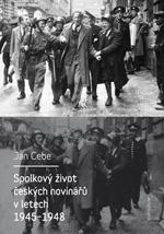 Spolkový život českých novinářů v letech 1945-1948