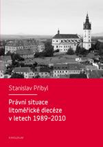 Právní situace litoměřické diecéze v letech 1989-2010