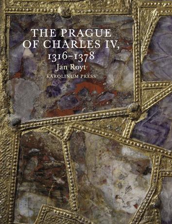 The Prague of Charles IV.