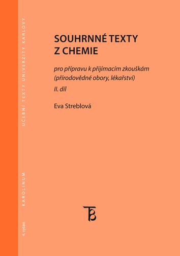 Souhrnné texty z chemie - II. díl - pro přípravu k přijímacím zkouškám (přírodovědné obory, lékařství)