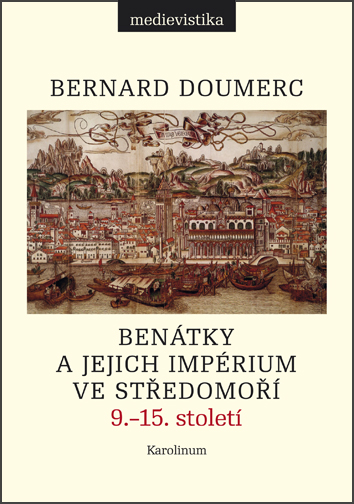 Benátky a jejich impérium ve Středomoří - 9.–15. století